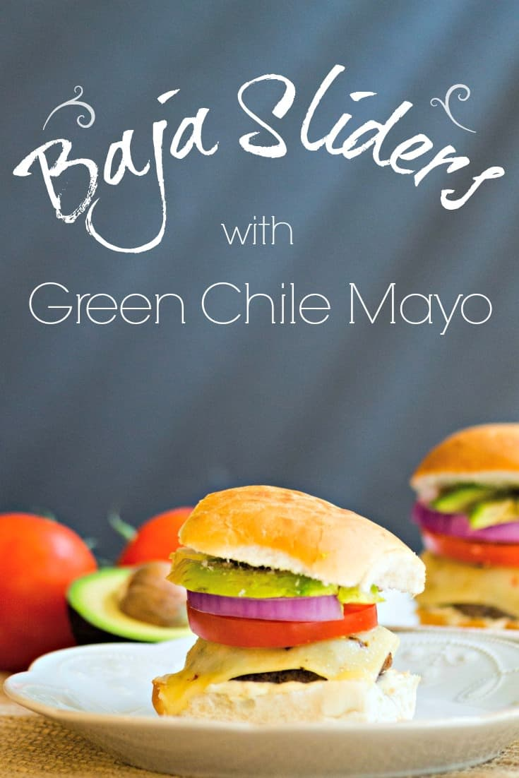 Baja Sliders with Green Chile Mayo Put some bite in your burgers with this delicious blend of Tex-Mex spices and a creamy Green Chile Mayo your guests will rave about