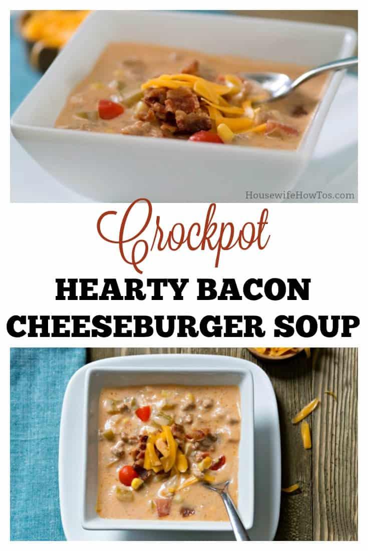 Crockpot Bacon Cheeseburger Soup   Easy soup, REAL food --  no orange goop allowed. #realfood #slowcooker #crockpot #easydinnerrecipe #beef #bacon #cheese