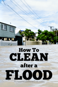 How to Clean after a Flood | Concise advice on what you need to clean your home and belongings after a flood and how to do it safely #cleaningtips #disasterrecovery
