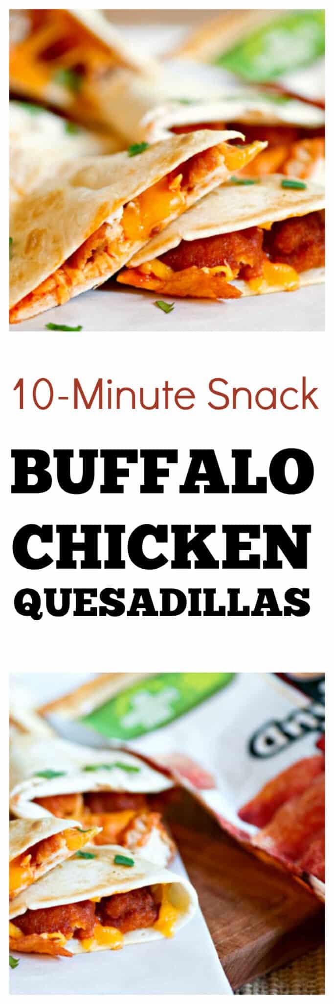 Buffalo Chicken Quesadilla Recipe | A quick and easy 10-minute snack. #snackideas #cheesy