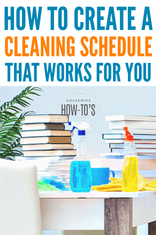 Create a Cleaning Schedule #cleaning #homemaking #housewifehowtos