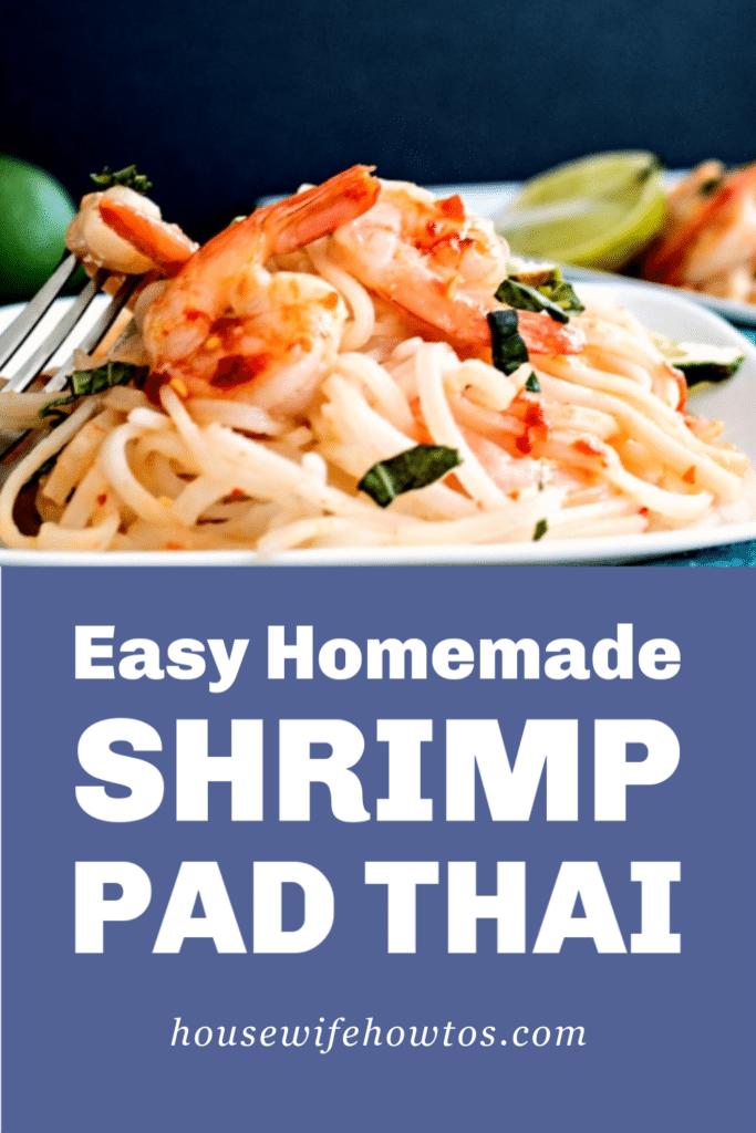 Easy Homemade Shrimp Pad Thai Recipe