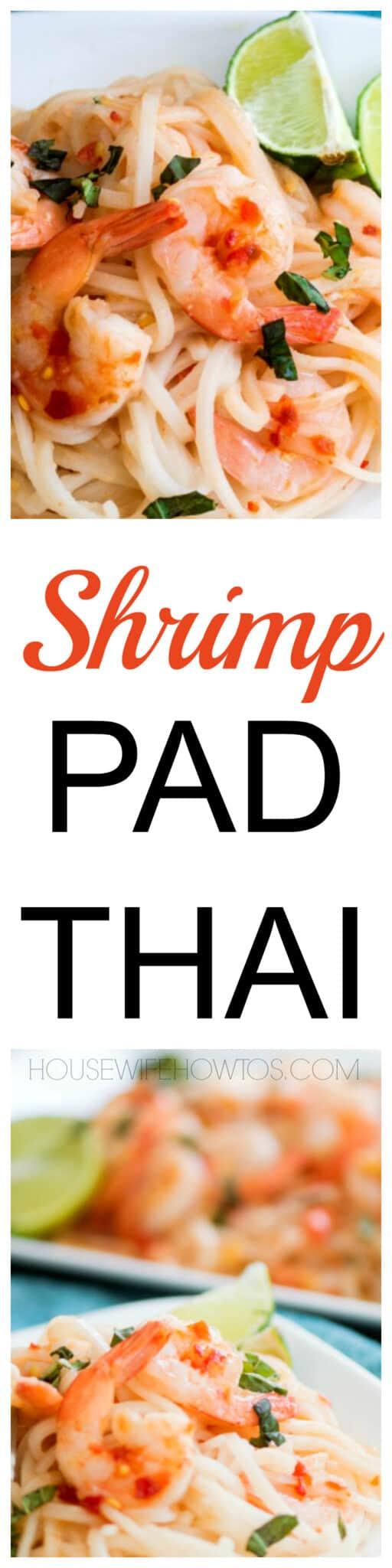 Shrimp Pad Thai Recipe - Authentic flavor in less time than takeout! #padthai #asianflavor #shrimp #noodles #easydinnerrecipe #takeoutfakeout