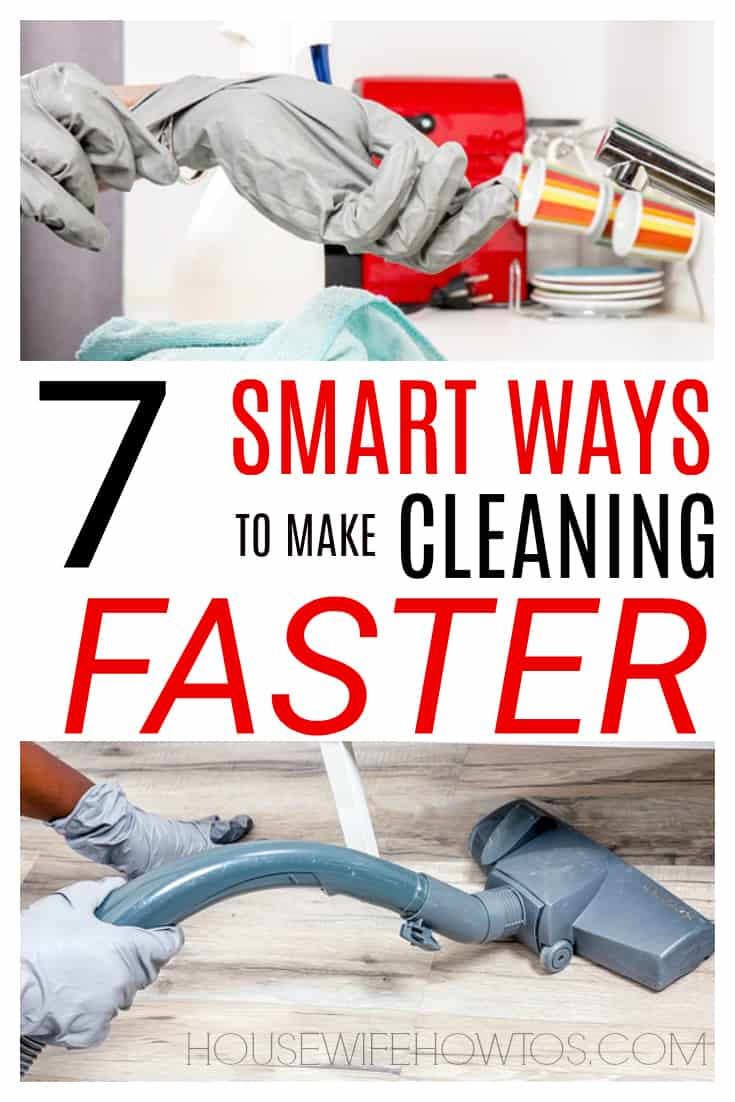 7 Smart Ways to Make Cleaning Faster - Oh I love these tips! #cleaning #cleaninghacks #speedcleaning