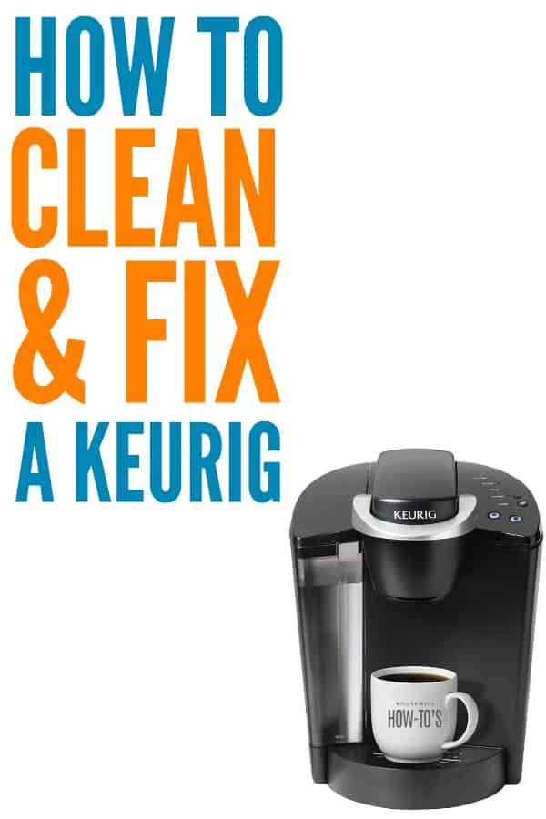 How to Clean a Keurig and Fix a Broken One - Oh my gosh this works! My Keurig is 6 years old and runs like brand new. No more shorting cups or not running at all. #keurig #coffeemaker #cleaning #deepcleaning #fixit