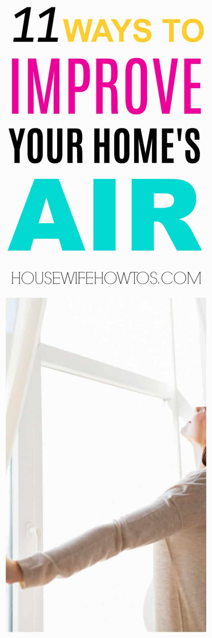 How to Improve Your Home's Air Quality - Protect your family's health AND clean less often with better air #airquality #airpollution #indoorair #indoorairquality #indoorpollution #contaminants #VOCs #dust #allergies