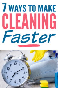 7 Ways to Make Cleaning Faster