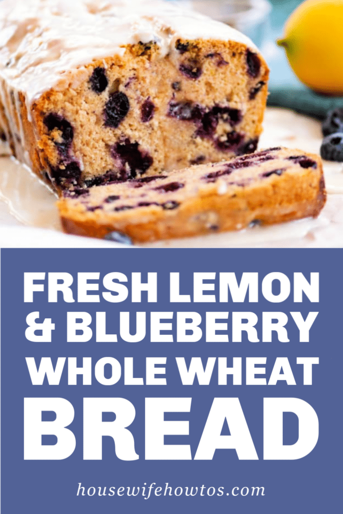 Fresh lemon and blueberry whole wheat bread recipe