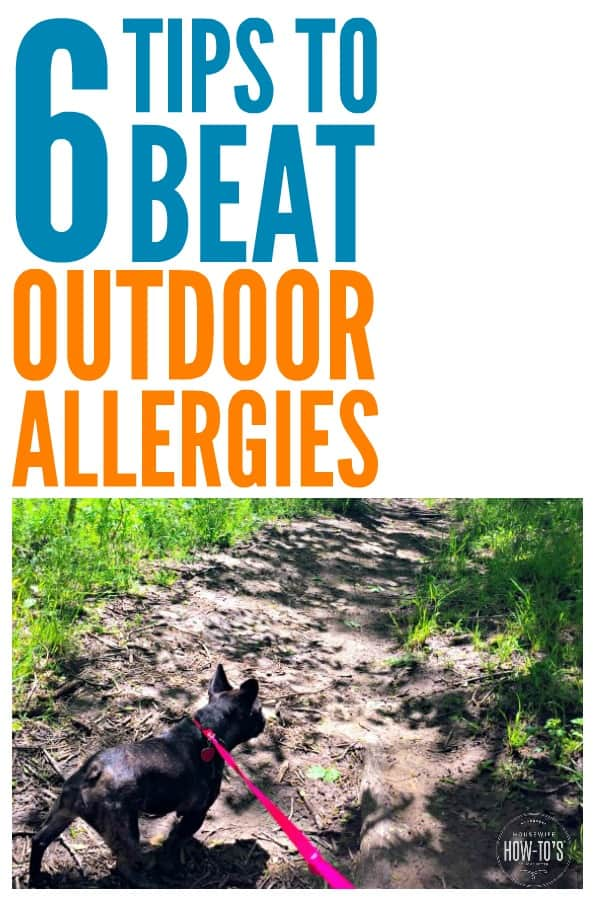 6 Tips to Beat Outdoor Allergies #ad #allergies #allergens #allergic #seasonalallergies #outdoorallergies #pollen