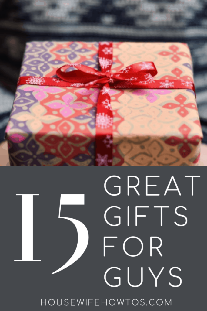 15 Great Gifts for Guys list