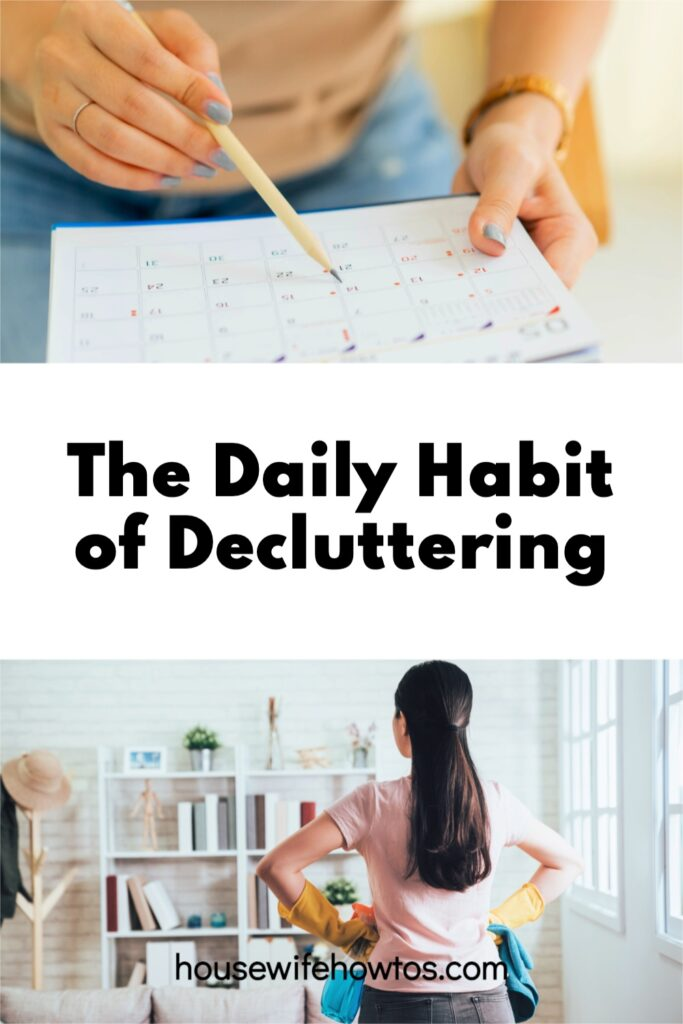 The Daily Habit of Decluttering Keeps Clutter Out of Your Home