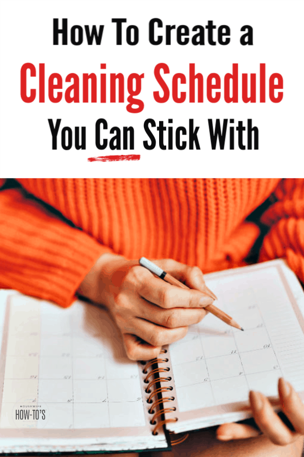 How to Create a Cleaning Schedule You Can Stick With