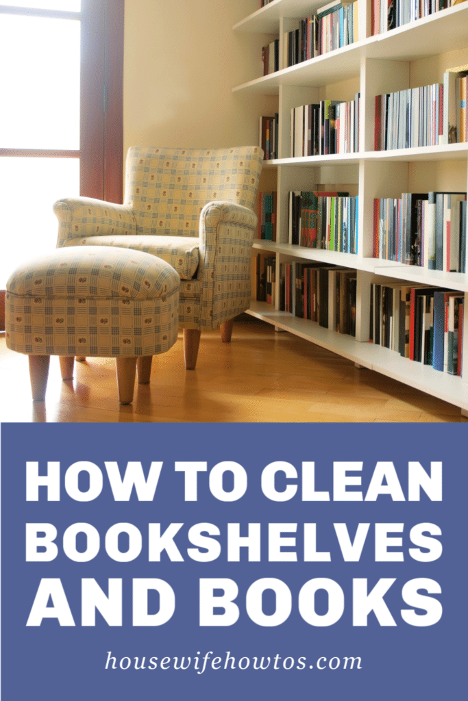 How to Clean Bookshelves and Books