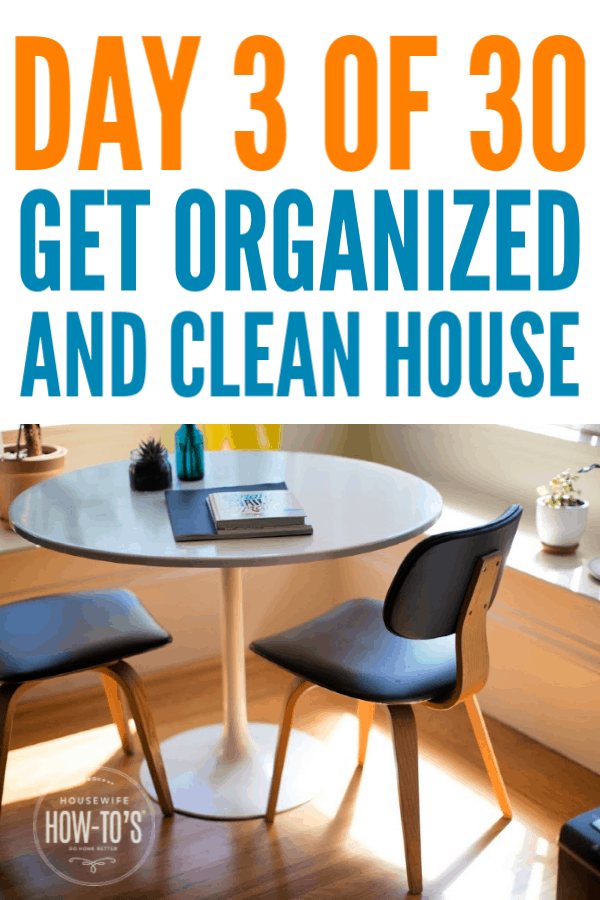 Get an Organized and Clean House - Day 3 - The dining table
