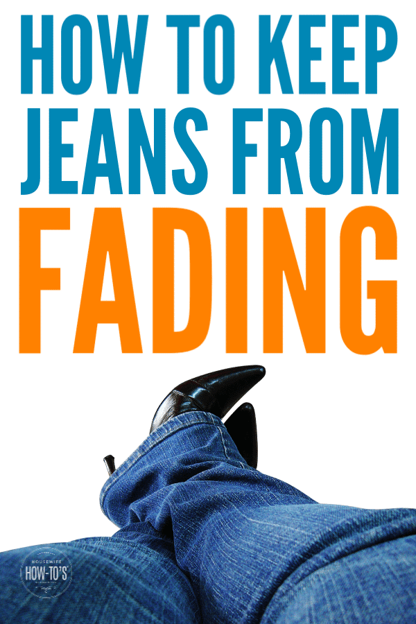 How to Keep Jeans from Fading - Easy steps to keep them looking new. #laundry #jeans