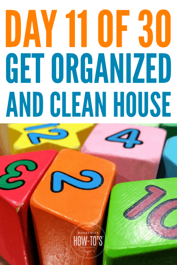 Organizing Kids' Toys - Day 11 of 30 Day Series #declutter #cluttercontrol #getorganized #homeorganization