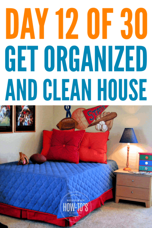 Organizing Kids' Bedrooms - Day 12 of my free 30-Day home organization series #getorganized #cluttercontrol #clutter #homeorganization #cleaning
