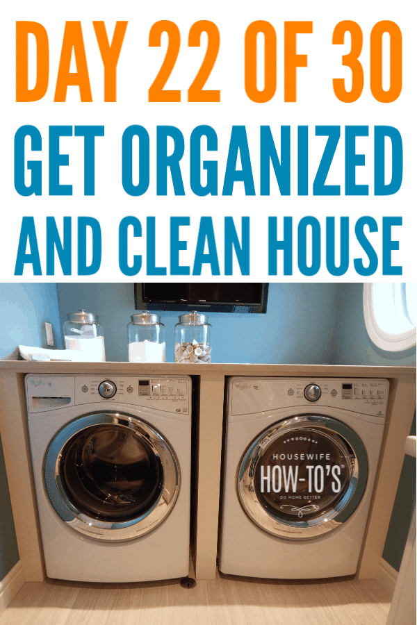 Organizing the Laundry Room - Day 22 of this free 30-Day home organizing series #getorganized #declutter #cluttercontrol #laundryroom #cleaning