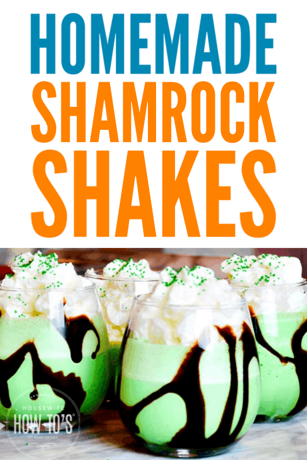 Homemade Shamrock Shakes - Tastes just like the one from McD's without leaving the house! Check out the adult version, too. #shamrockshake #stpatricksday #beverage #housewifehowtos