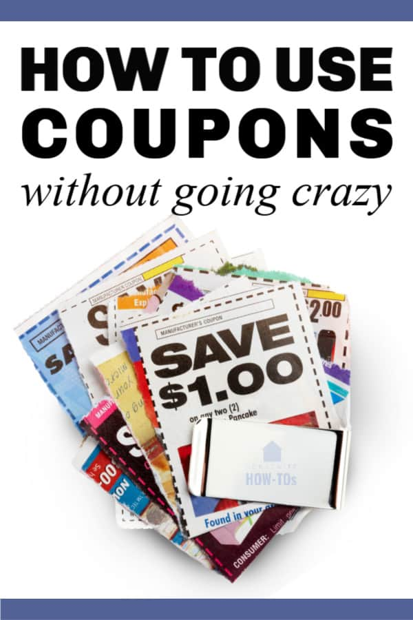 How to Use Coupons Without Going Crazy