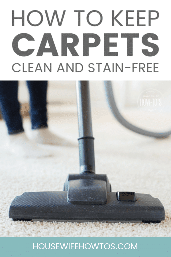 How to Keep Carpets Clean - Practical, easy steps to keep carpets clean and stain-free even if you have kids and pets.  #cleaning #carpetstains