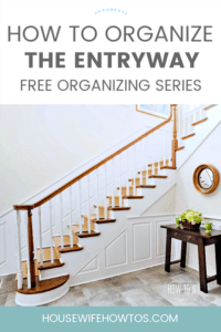 How to Organize Entryways - Get your home's entrance clean and clutter-free with these tips. Part 1 of a 30-Day free home organizing series. #getorganized #declutter