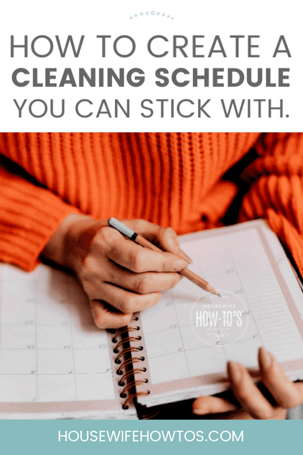 How to Create a Cleaning Schedule - Practical tips to forming a cleaning routine that works without causing burnout. #housewifehowtos #cleaning #cleaningroutine