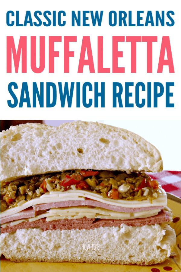 Classic New Orleans Muffaletta Sandwich Recipe