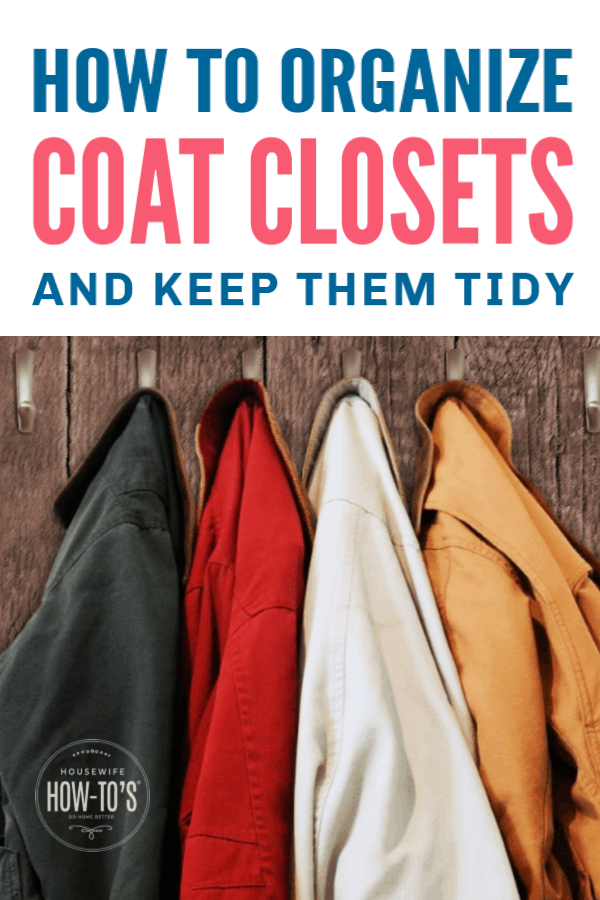 How to Organize Coat Closets and Keep them Tidy