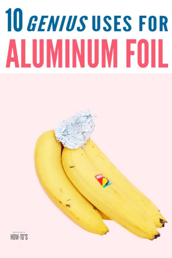 10 Uses for Aluminum Foil