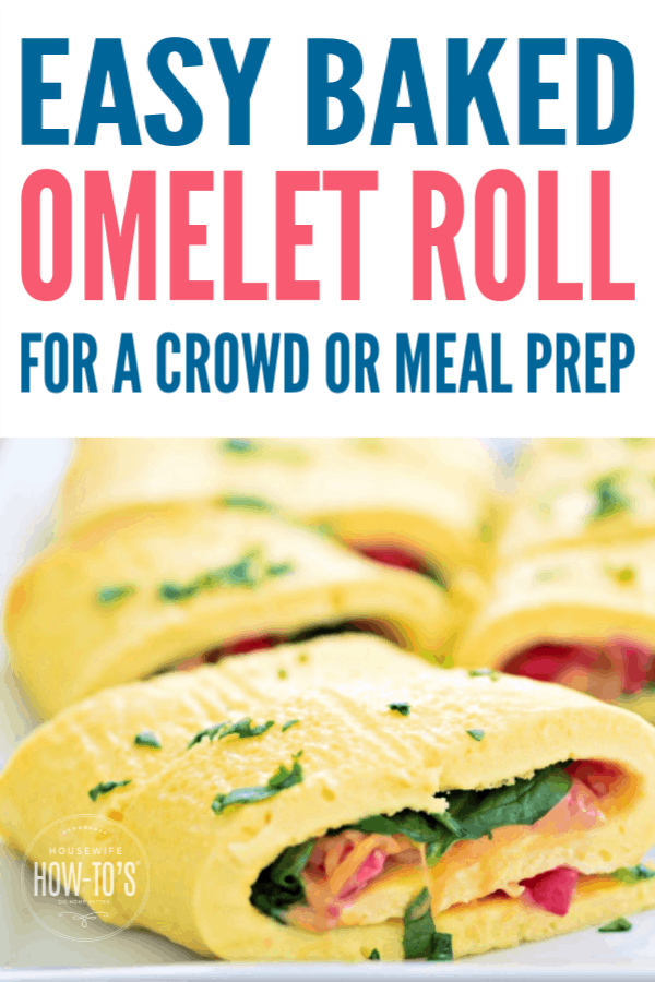 Easy Baked Omelet Roll for a Crowd or Meal Prep