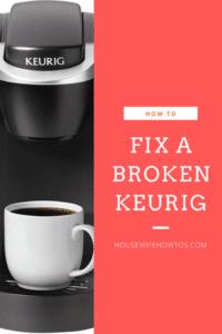 How to Fix a Broken Keurig