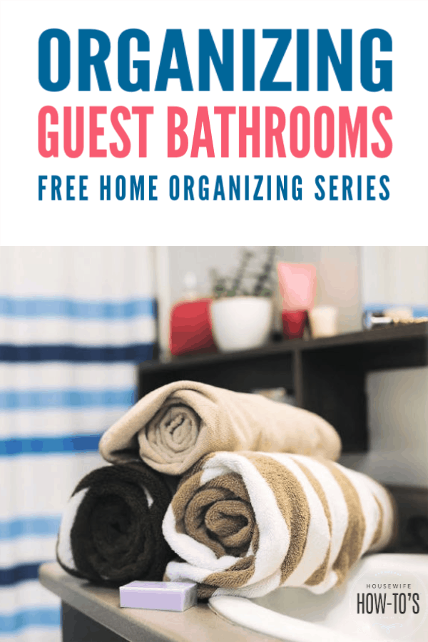 Organizing Guest Bathrooms