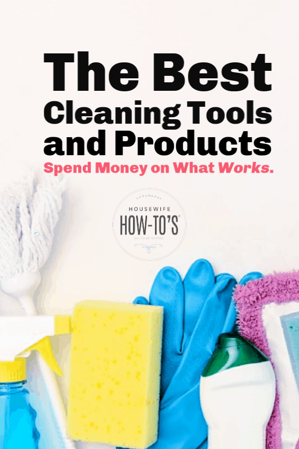 The best cleaning tools and products - spend money on what works