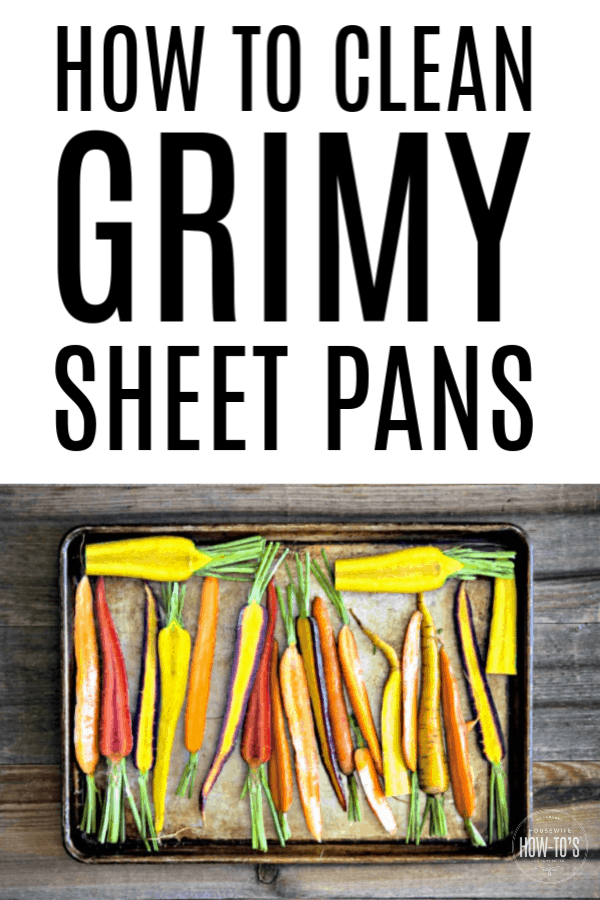 How to Clean Grimy Sheet Pans