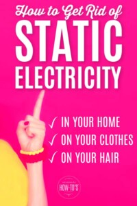 How to Get Rid of Static Electricity in Your Home