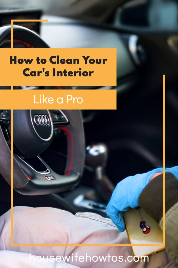 How to Clean Your Car's Interior Like a Pro - Checklist