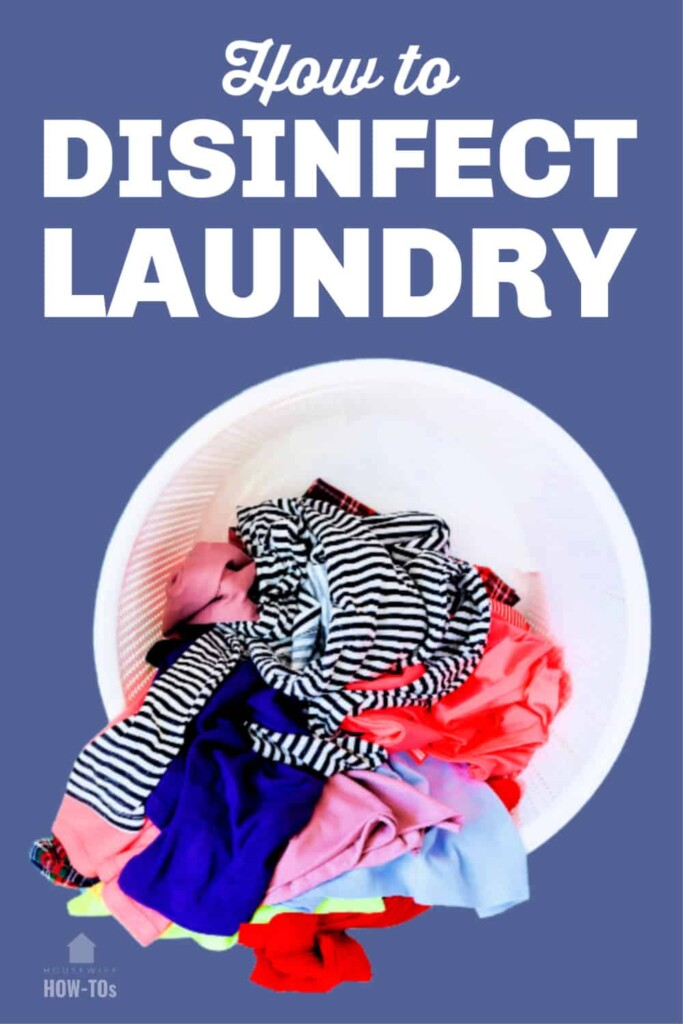 How to Disinfect Laundry