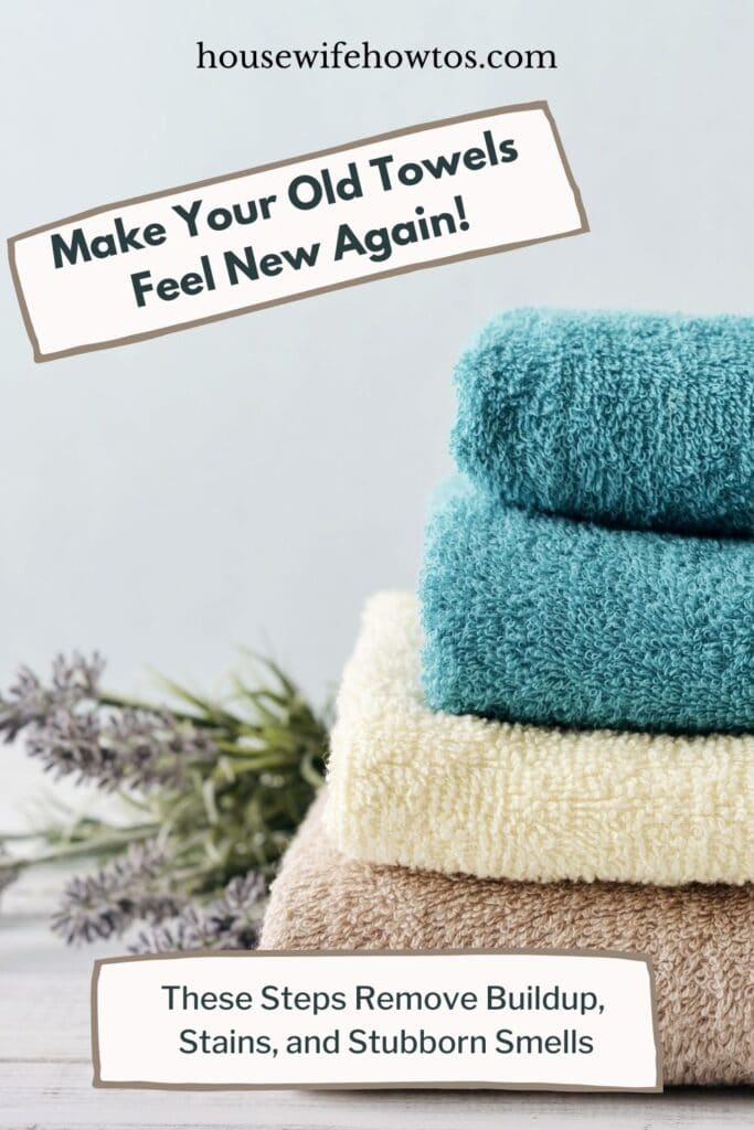 How to Revive Old Towels 1