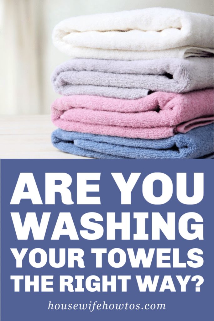 Are you washing your towels the right way?