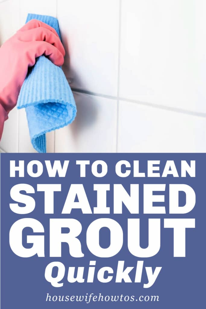 How to Clean Stained Grout Quickly
