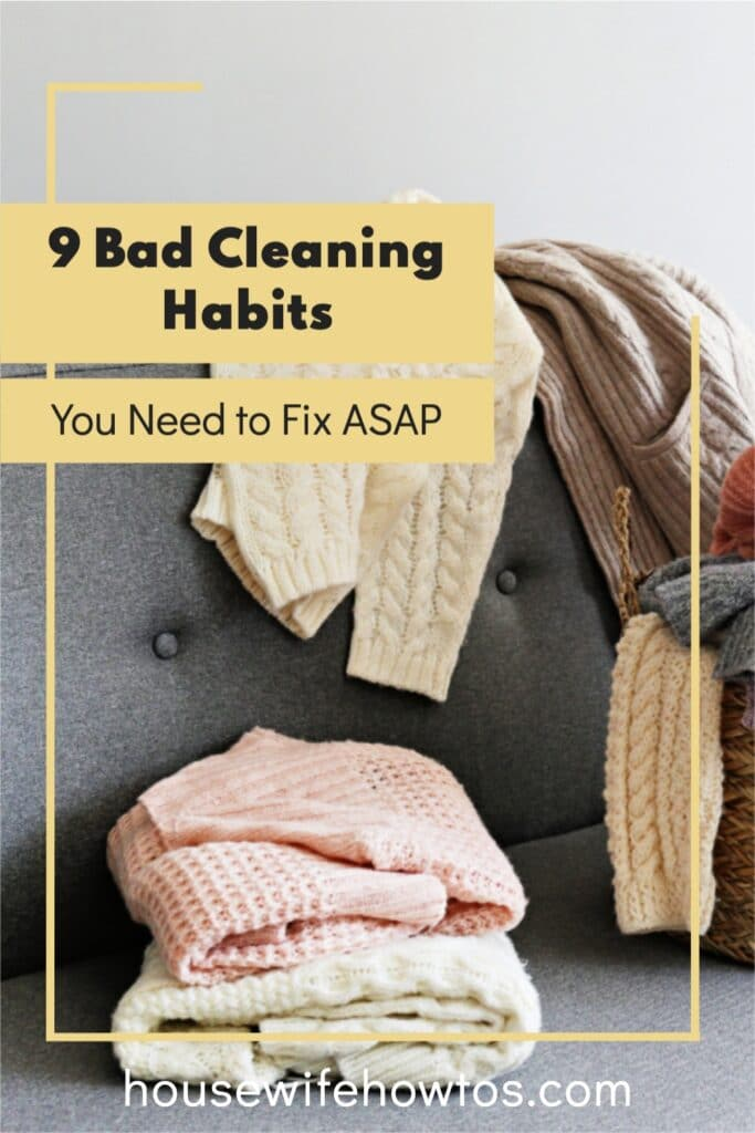 """Pile of laundry on sofa with text overlay that reads """"( Bad Cleaning Habits You Need to Break ASAP"""""""