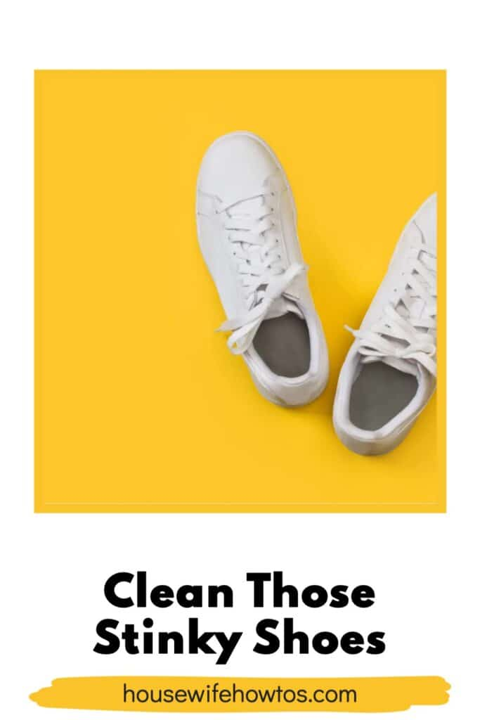 Clean those Stinky Shoes