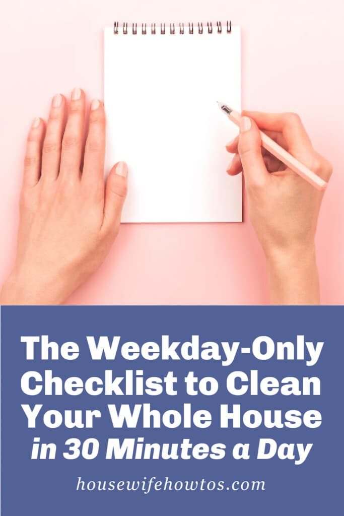 The Weekday-Only Checklist to Clean Your Whole House in 30 Minutes
