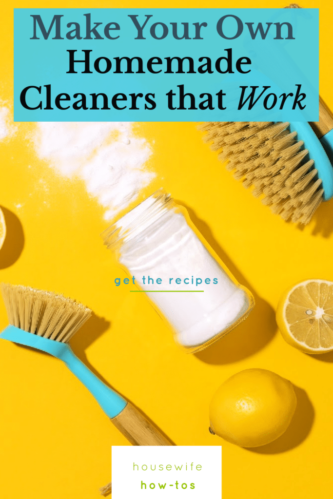 Homemade Cleaners that Work - Recipes to Make Your Own