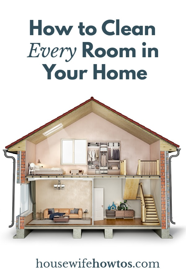 How to Clean Every Room in Your Home