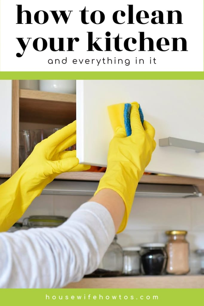 How to Clean Your Kitchen and Everything in It