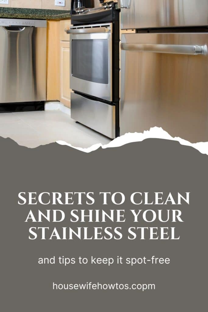 Secrets to clean and shine your stainless steel and keep it spot-free for days